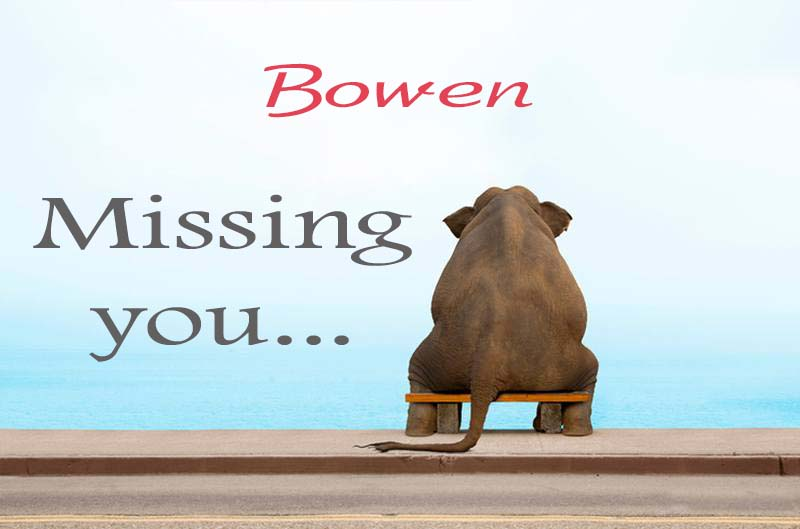 Cards Bowen Missing you