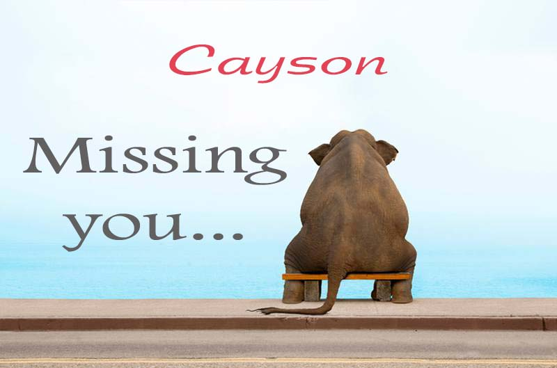 Cards Cayson Missing you