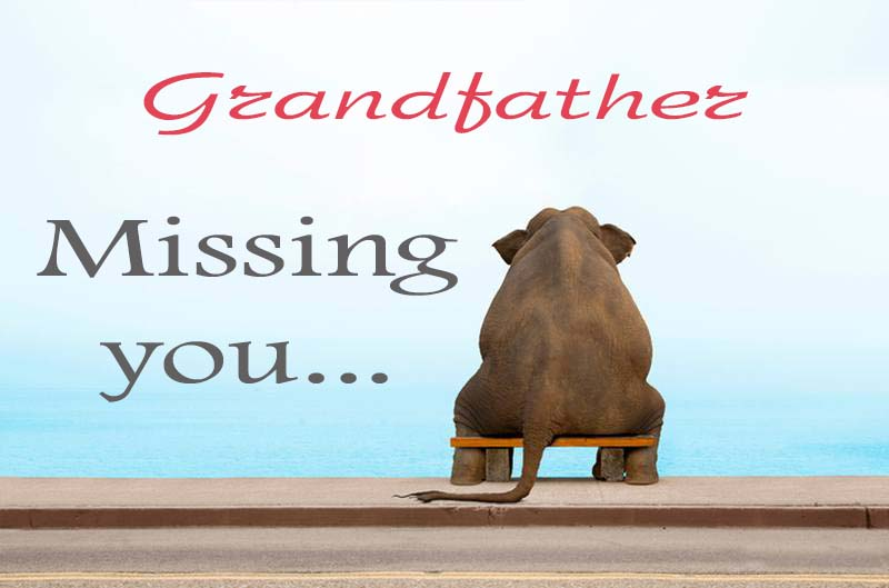 Cards Grandfather  Missing you
