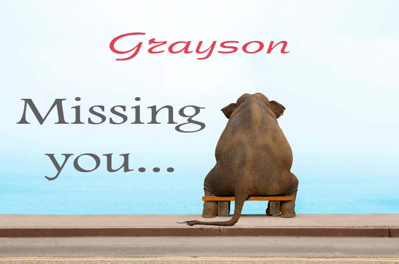 Cards Grayson Missing you