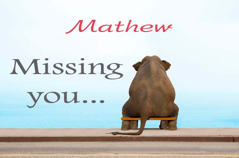 Cards Mathew Missing you