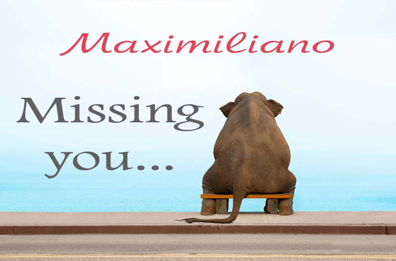 Cards Maximiliano Missing you