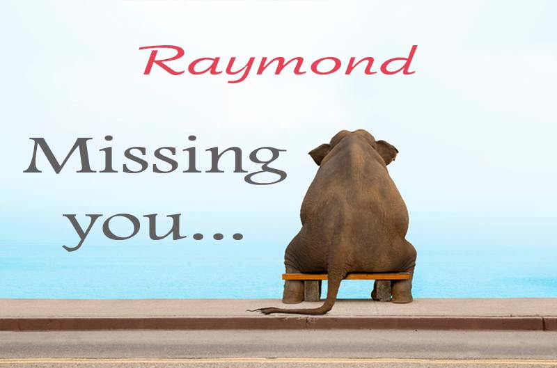 Cards Raymond Missing you