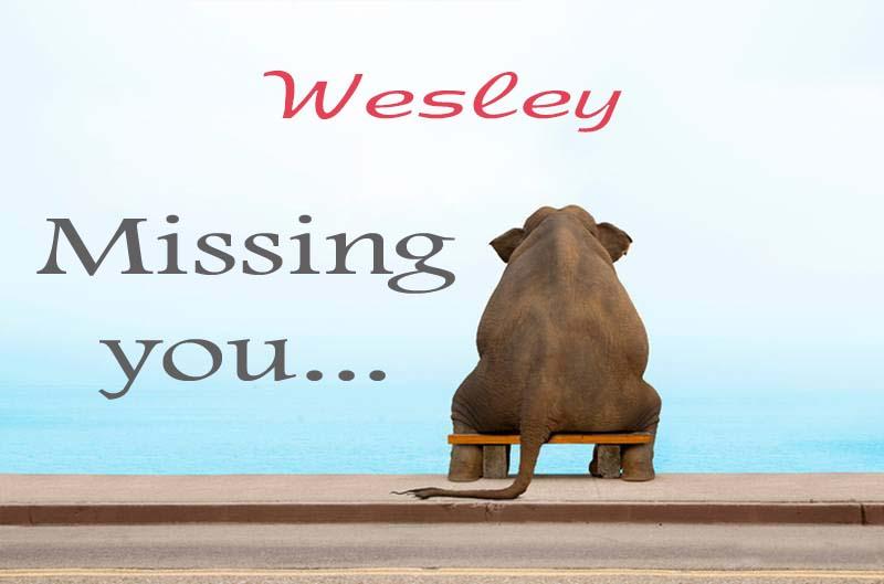 Cards Wesley Missing you