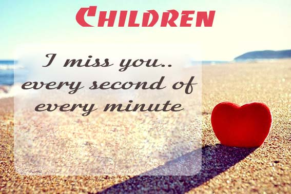 Cards Children I will miss you every day