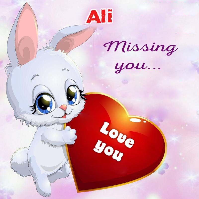 Cards Ali Missing you
