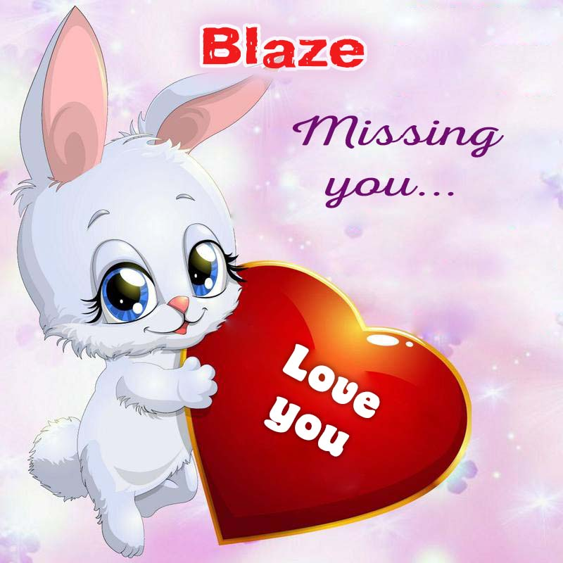 Cards Blaze Missing you