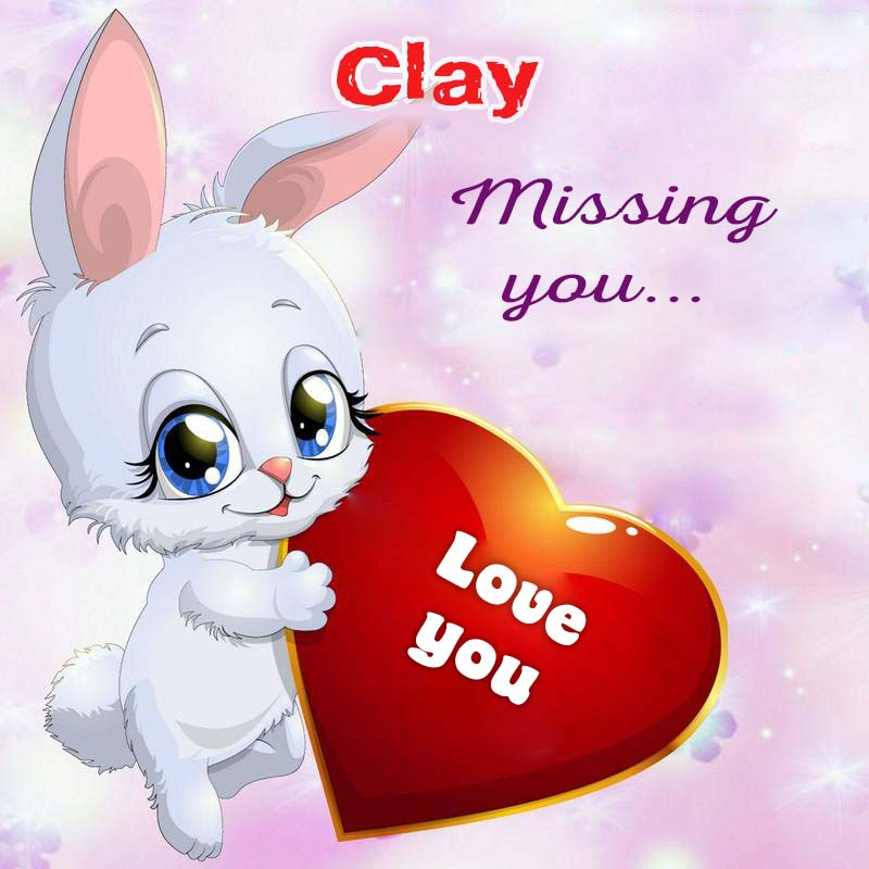Cards Clay Missing you