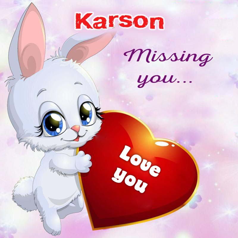 Cards Karson Missing you