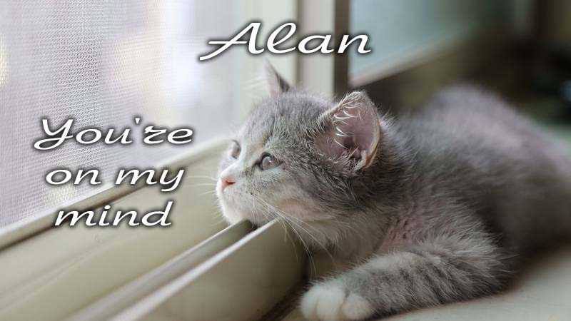 Ecards Missing you so much Alan