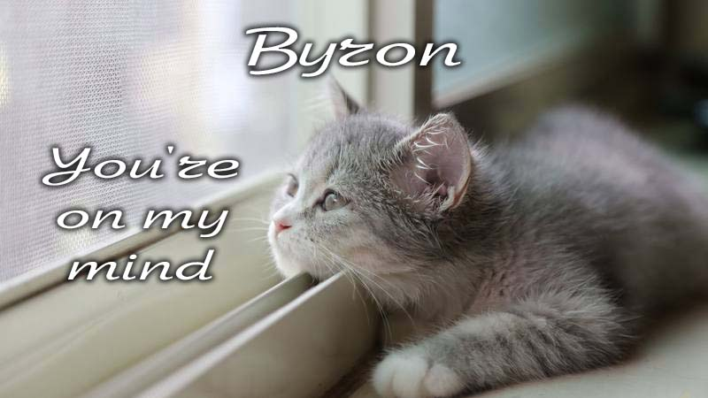 Ecards Missing you so much Byron