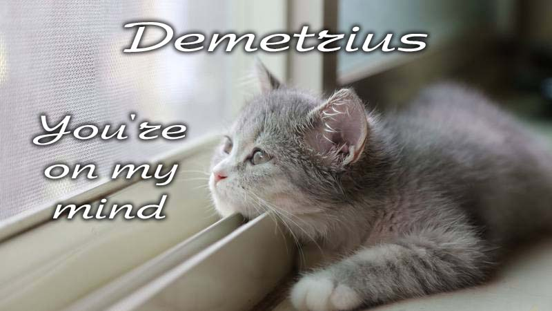 Ecards Missing you so much Demetrius