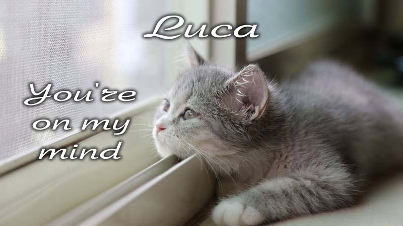 Ecards Missing you so much Luca