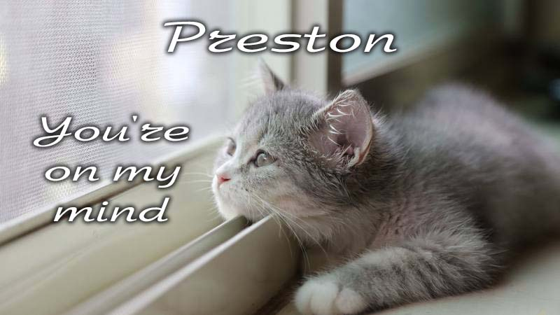 Ecards Missing you so much Preston