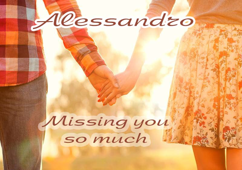 Ecards Missing you so much Alessandro
