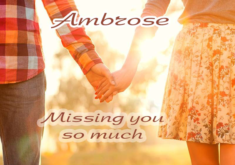 Ecards Missing you so much Ambrose