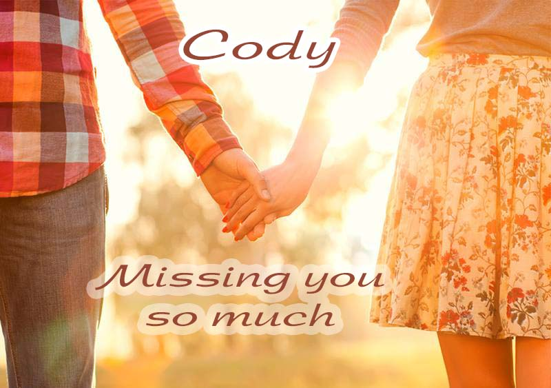 Ecards Missing you so much Cody