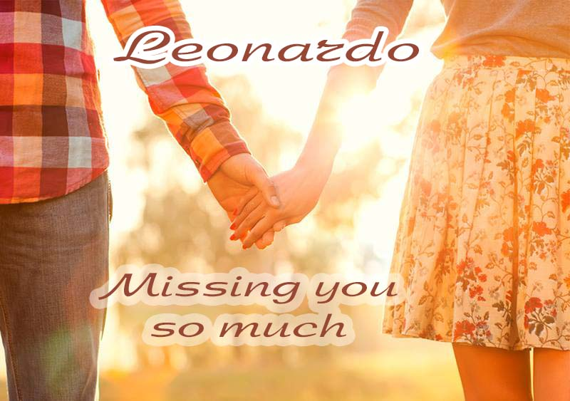 Ecards Missing you so much Leonardo