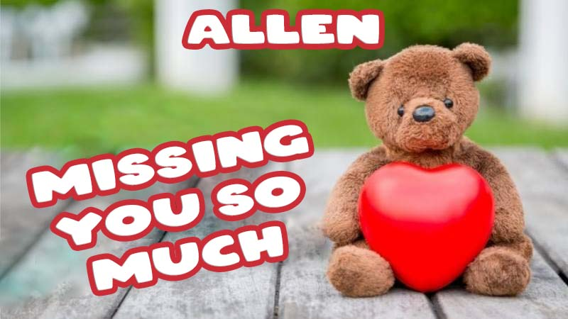 Ecards Allen Missing you already