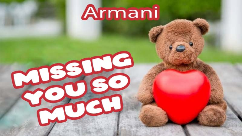 Ecards Armani Missing you already