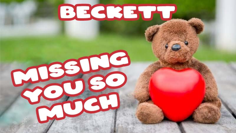 Ecards Beckett Missing you already