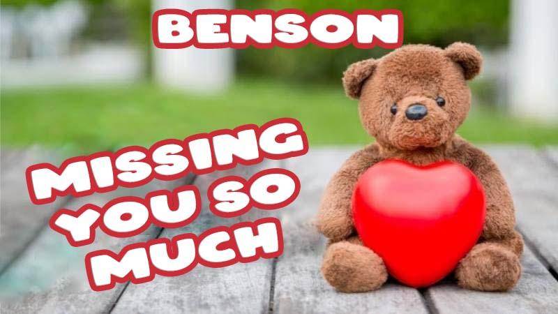 Ecards Benson Missing you already