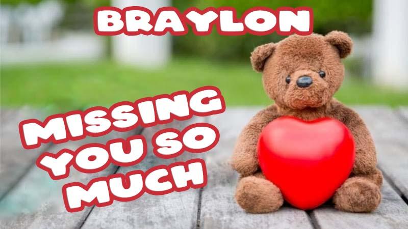 Ecards Braylon Missing you already