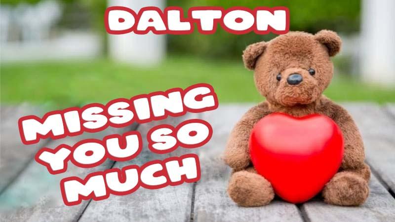 Ecards Dalton Missing you already