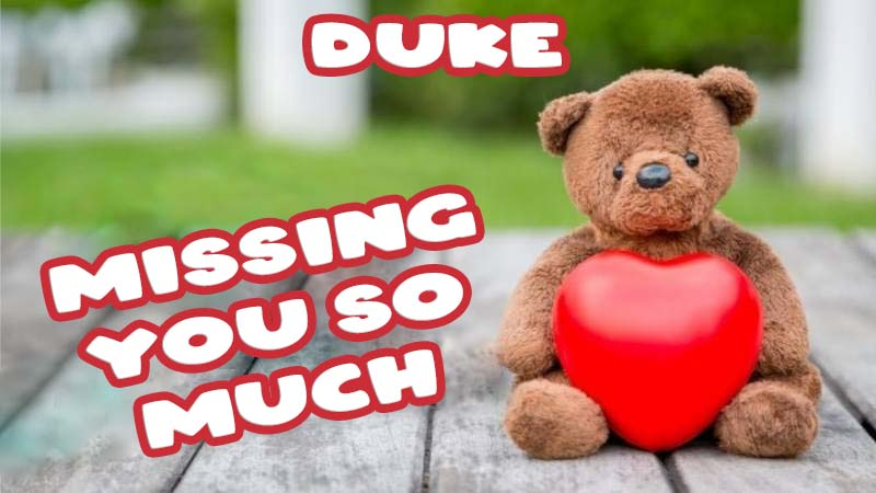 Ecards Duke Missing you already