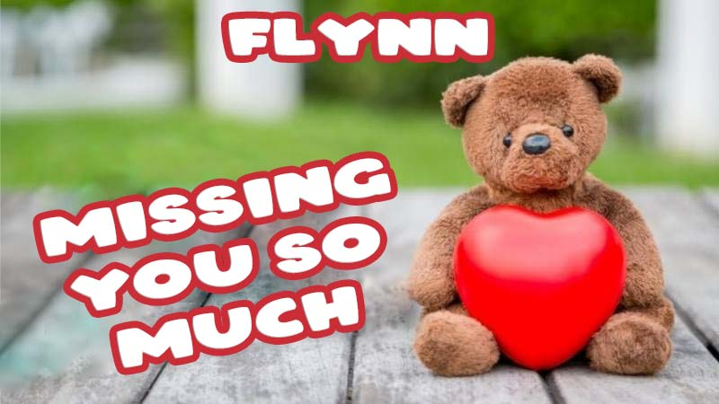 Ecards Flynn Missing you already