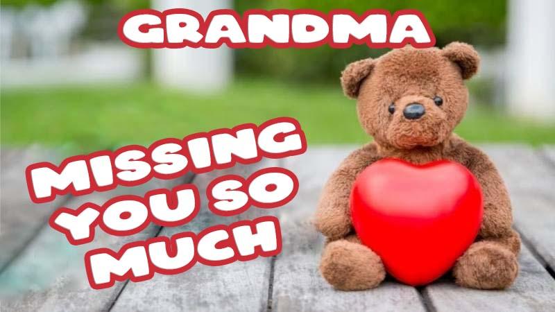 Ecards Missing you so much Grandma