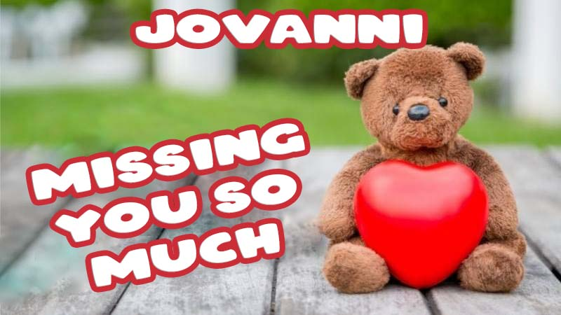 Ecards Jovanni Missing you already