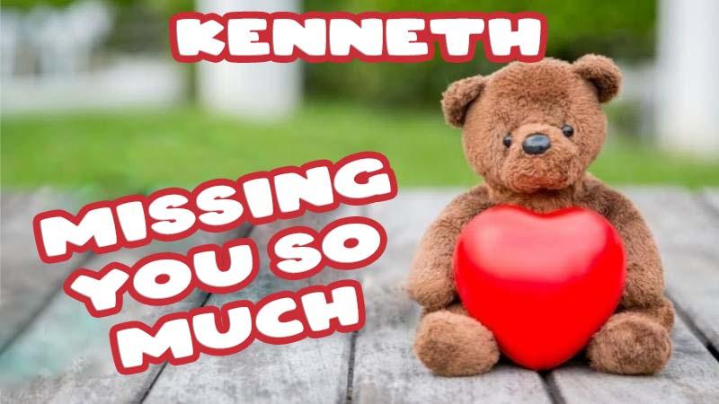 Ecards Kenneth Missing you already