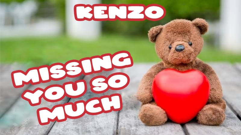 Ecards Kenzo Missing you already