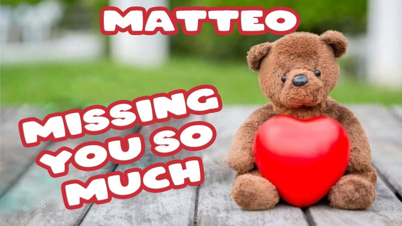 Ecards Matteo Missing you already