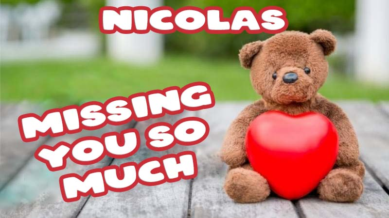Ecards Nicolas Missing you already