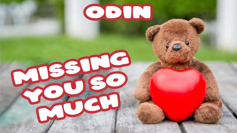 Ecards Odin Missing you already