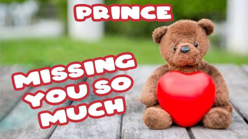 Ecards Prince Missing you already