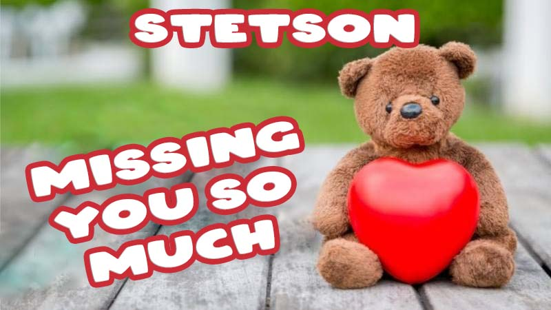 Ecards Stetson Missing you already