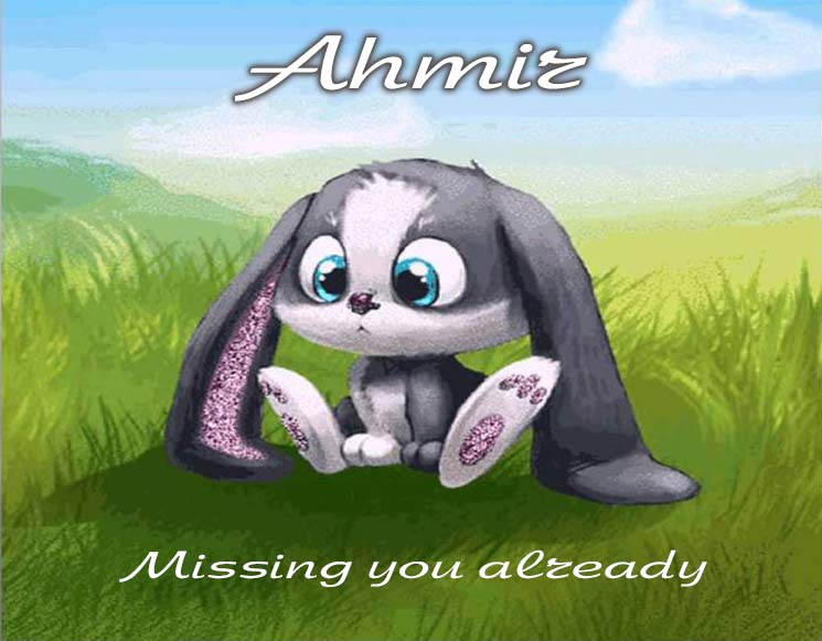Cards Ahmir I am missing you every hour, every minute