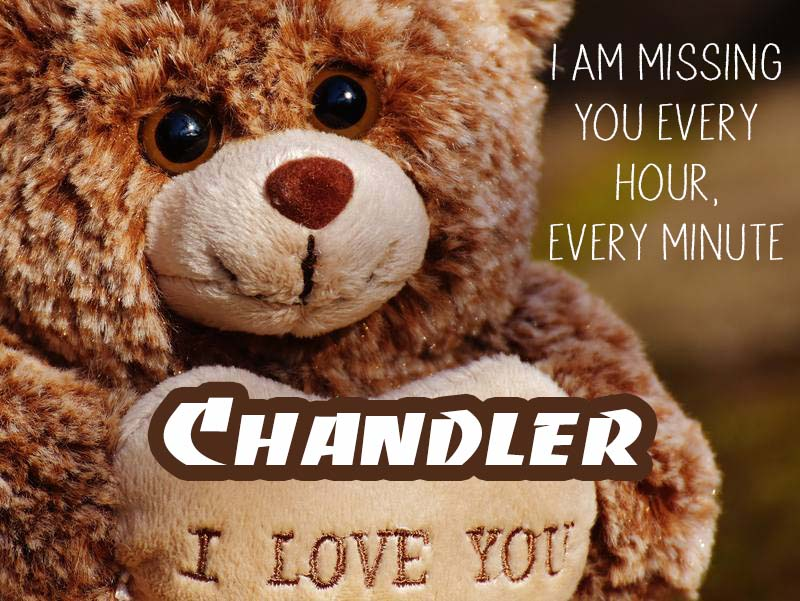 Cards Chandler I will miss you every day