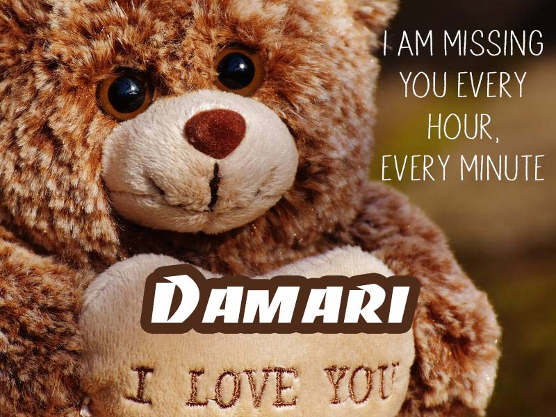 Cards Damari I will miss you every day