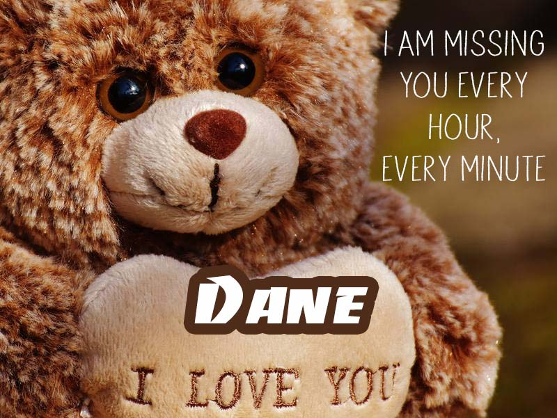 Cards Dane I will miss you every day