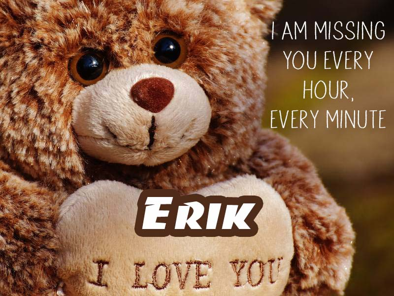 Cards Erik I will miss you every day