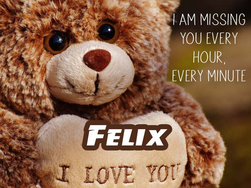 Cards Felix I will miss you every day