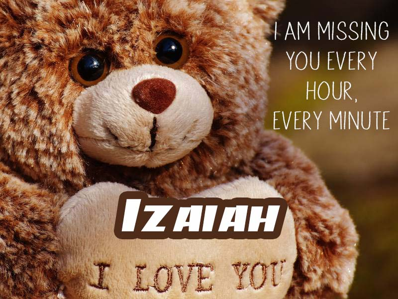 Cards Izaiah I will miss you every day