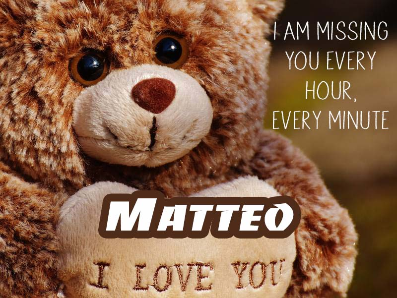 Cards Matteo I will miss you every day