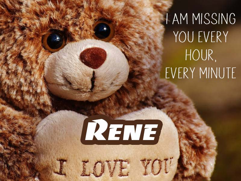 Cards Rene I will miss you every day