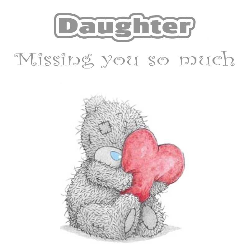 Cards Daughter I will miss you every day