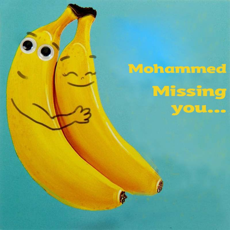 Ecards Mohammed Missing you already